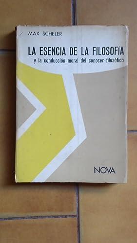LA ESENCIA DE LA FILOSOFÍA Y LA CONDICIÓN MORAL DEL CONOCER FILOSÓFICO: ...