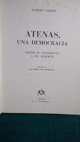 ATENAS, UNA DEMOCRACIA. DESDE SU NACIMIENTO A SU MUERTE: COHEN, Robert
