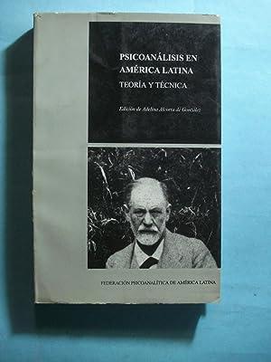PSICOANALISIS EN AMERICA LATINA. TEORIA Y TECNICA.: ALCORTA DE GONZALEZ, Adelina ( EDICION)