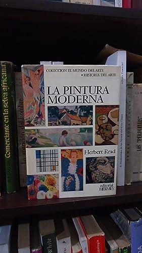 LA PINTURA MODERNA: READ, Herbert