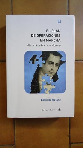 EL PLAN DE OPERACIONES EN MARCHA MÁS: NOCERA, Eduardo