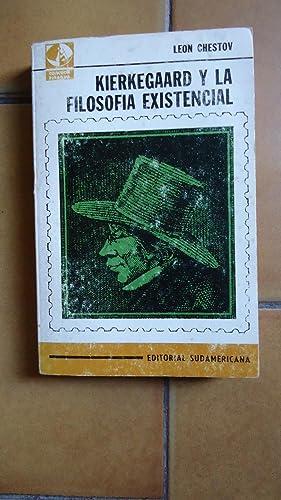 KIERKEGAARD Y LA FILOSOFÍA EXISTENCIAL (VOX CLAMANTIS: CHESTOV, León