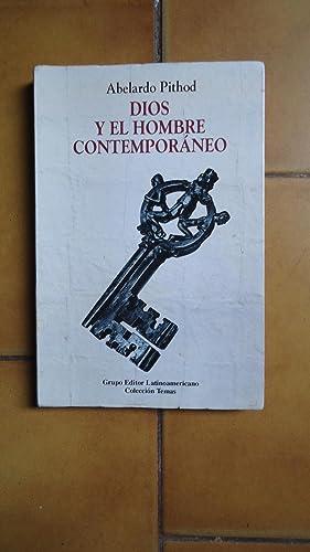 DIOS Y EL HOMBRE CONTEMPORÁNEO: PITHOD, Abelardo