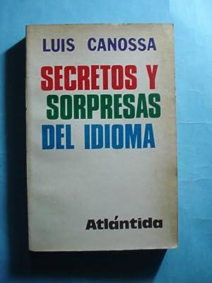 SECRETOS Y SORPRESAS DEL IDIOMA: CANOSSA, Luis
