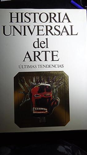 HISTORIA UNIVERSAL DEL ARTE - ULTIMAS TENDENCIAS: CIRLOT, Lourdes