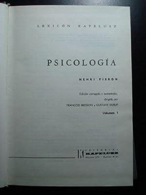 LEXICON KAPELUSZ. PSICOLOGIA. (2 VOLÚMENES). OBRA COMPLETA: PIERON, Henri