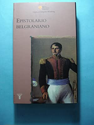 EPISTOLARIO BELGRANIANO: BELGRANO, Manuel