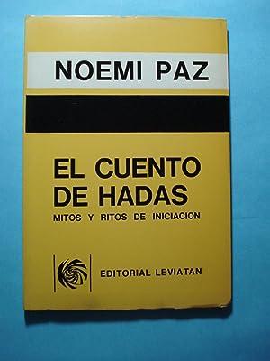 EL CUENTO DE HADAS. MITOS Y RITOS DE INICIACIÓN: PAZ, Noemí