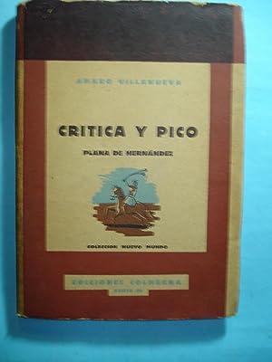 CRITICA Y PICO. PLANA DE HERNANDEZ: VILLANUEVA, Amaro