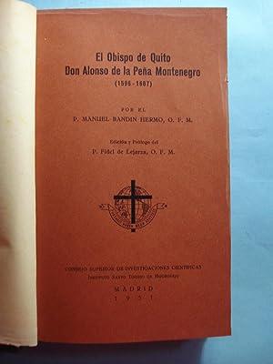 EL OBISPO DE QUITO DON ALONSO DE LA PEÑA MONTENEGRO (1596-1687): BANDIN HERMO, P. Manuel ...