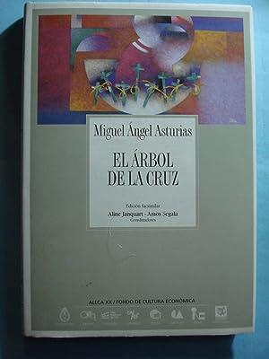 EL ARBOL DE LA CRUZ. ESTADO NUEVO.: ASTURIAS, Miguel Ángel