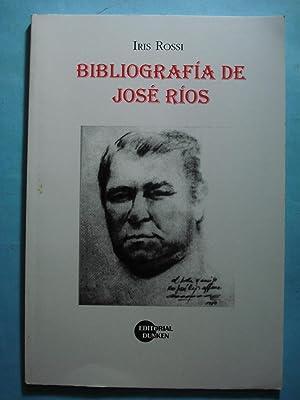 BIBLIOGRAFÍA DE JOSÉ RÍOS: ROSSI, Iris