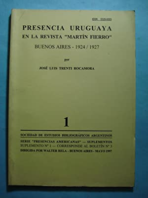 """PRESENCIA URUGUAYA EN LA REVISTA """"MARTIN FIERRO"""": TRENTI ROCAMORA, José"""