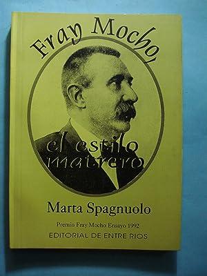 FRAY MOCHO. EL ESTILO MATRERO: SPAGNUOLO, Marta