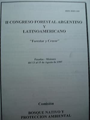 """II CONGRESO FORESTAL ARGENTINO Y LATINOAMERICANO """"FORESTAR Y CRECER"""" - POSADAS, MISIONES ..."""