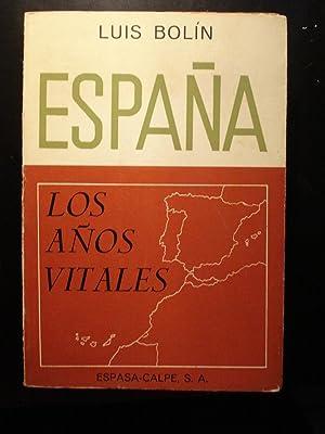 ESPAÑA. LOS AÑOS VITALES: BOLÍN, Luis