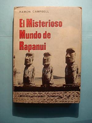 EL MISTERIOSO MUNDO DE RAPANUI: CAMPBELL, Ramón