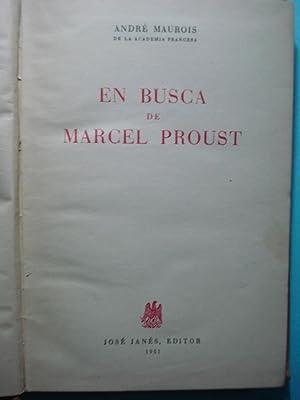 EN BUSCA DE MARCEL PROUST: MAUROIS, André