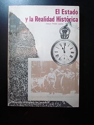 EL ESTADO Y LA REALIDAD HISTÓRICA: PELLET LASTRA, Arturo