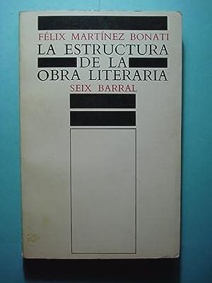 LA ESTRUCTURA DE LA OBRA LITERARIA. UNA INVESTIGACIÓN DE FILOSOFÍA DEL LENGUAJE Y EST...
