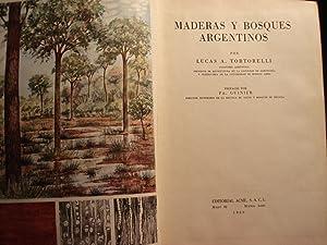 MADERAS Y BOSQUES ARGENTINOS: TORTORELLI, Lucas A.