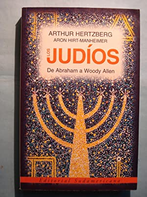 LOS JUDIOS DE ABRAHAM A WOODY ALLEN: HERTZBERG, Arthur + HIRT-MANHEIMER, Aron