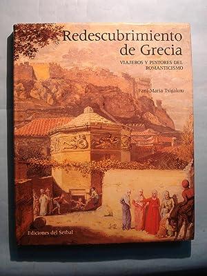 REDESCUBRIMIENTO DE GRECIA. VIAJEROS Y PINTORES DEL ROMANTICISMO: TSIGAKOU, Fani -María