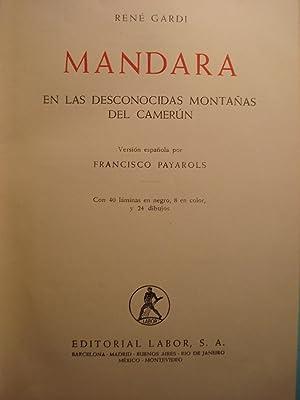 MANDARA. EN LAS DESCONOCIDAS MONTAÑAS DEL CAMERÚN: GARDI, René