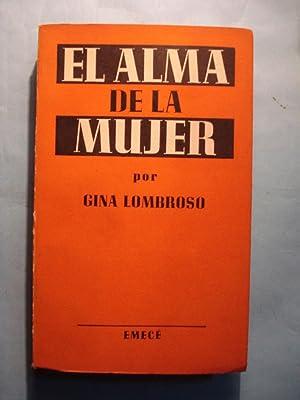 EL ALMA DE LA MUJER: LOMBROSO, Gina
