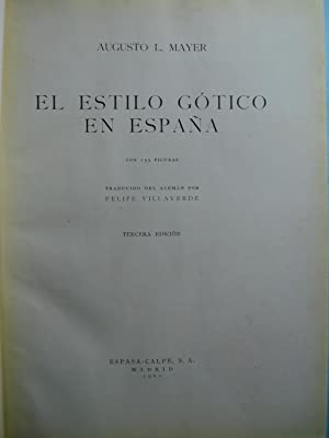 EL ESTILO GÓTICO EN ESPAÑA: MAYER, Augusto L.