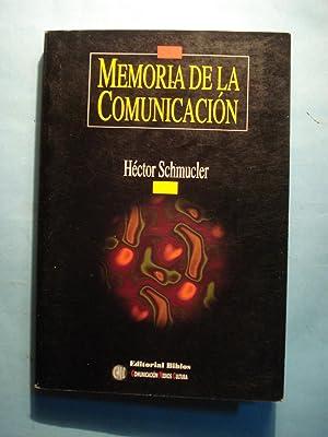 MEMORIA DE LA COMUNICACIÓN: SCHUMUCLER, Héctor