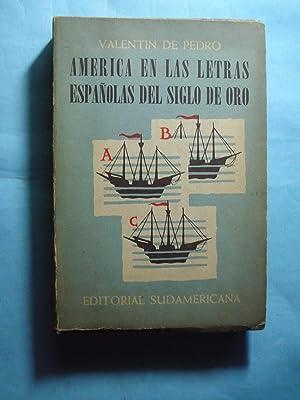 AMÉRICA EN LAS LETRAS ESPAÑOLAS DEL SIGLO DE ORO: DE PEDRO, Valentín