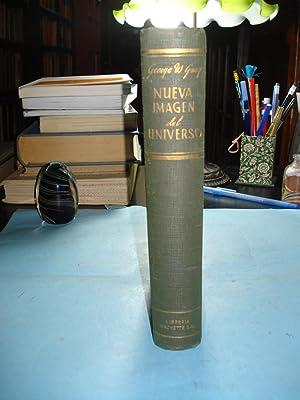 NUEVA IMAGEN DEL UNIVERSO: GRAY, George W.