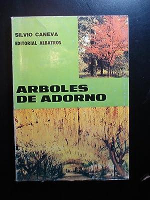 ÁRBOLES DE ADORNO: CANEVA, Silvio