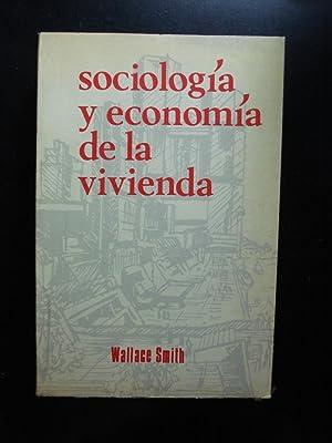 SOCIOLOGÍA Y ECONOMÍA DE LA VIVIENDA: SMITH, Wallace