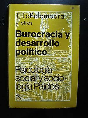 BUROCRACIA Y DESARROLLO POLÍTICO: LAPALOMBARA, Joseph (EDITOR)