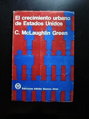 EL CRECIMIENTO URBANO DE ESTADOS UNIDOS: McLAUGHLIM GREEN, Constance