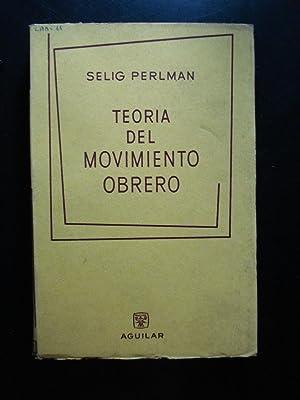 TEORÍA DEL MOVIMIENTO OBRERO: PERLMAN, Selig