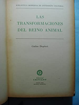 LAS TRANSFORMACIONES DEL REINO ANIMAL: DEPÉRET, Carlos