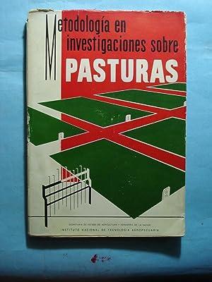 METODOLOGÍA EN INVESTIGACIONES SOBRE PASTURAS: INSTITUTO NACIONAL DE TECNOLOGÍA AGROPECUARIA