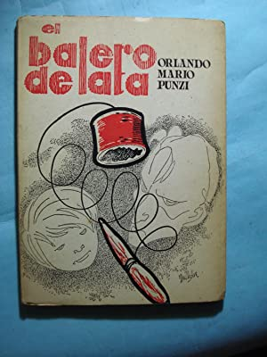 EL BALERO DE LATA: PUNZI, Orlando Mario