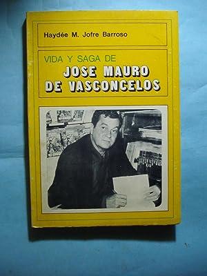 VIDA Y SAGA DE JOSÉ MAURO DE VASCONCELOS: JOFRE BARROSO, Haydeé M.