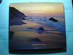 MASSACHUSETTS. A SCENIC DISCOVERY: DUNWELL, Steve (Photographs and Text)