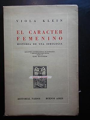EL CARÁCTER FEMENINO. HISTORIA DE UNA IDEOLOGÍA: KLEIN, Viola