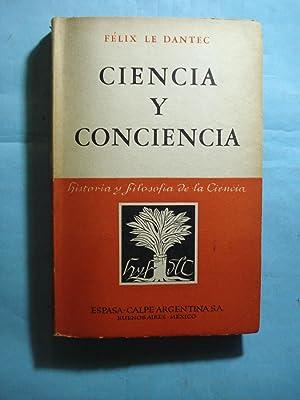 CIENCIA Y CONCIENCIA. FILOSOFÍA DEL SIGLO XX: LE DANTEC, F�lix