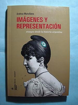 IMÁGENES Y REPRESENTACIÓN, ENSAYOS DESDE LA ARGENTINA: MATALLANA, Andréa