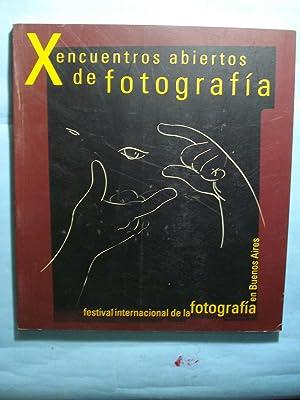 X ENCUENTROS ABIERTOS DE FOTOGRAFÍA. MES DE LA FOTOGRAFÍA EN BUENOS AIRES 16 DE JULIO...