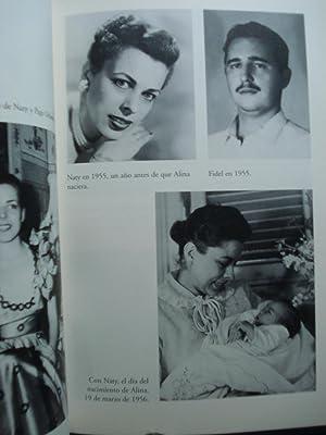 ALINA. MEMORIAS DE LA HIJA REBELDE DE FIDEL CASTRO: FERNÁNDEZ, Alina