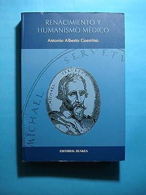 RENACIMIENTO Y HUMANÍSMO MÉDICO: GUERRINO, Antonio Alberto