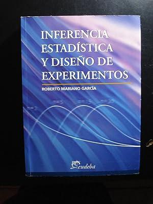 INFERENCIA ESTADÍSTICA Y DISEÑO DE EXPERIMENTOS: GARCÍA, Roberto Mariano